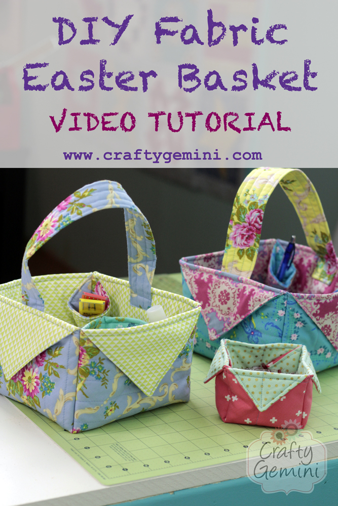 diy fabric easter basket video tutorial by crafty gemini
