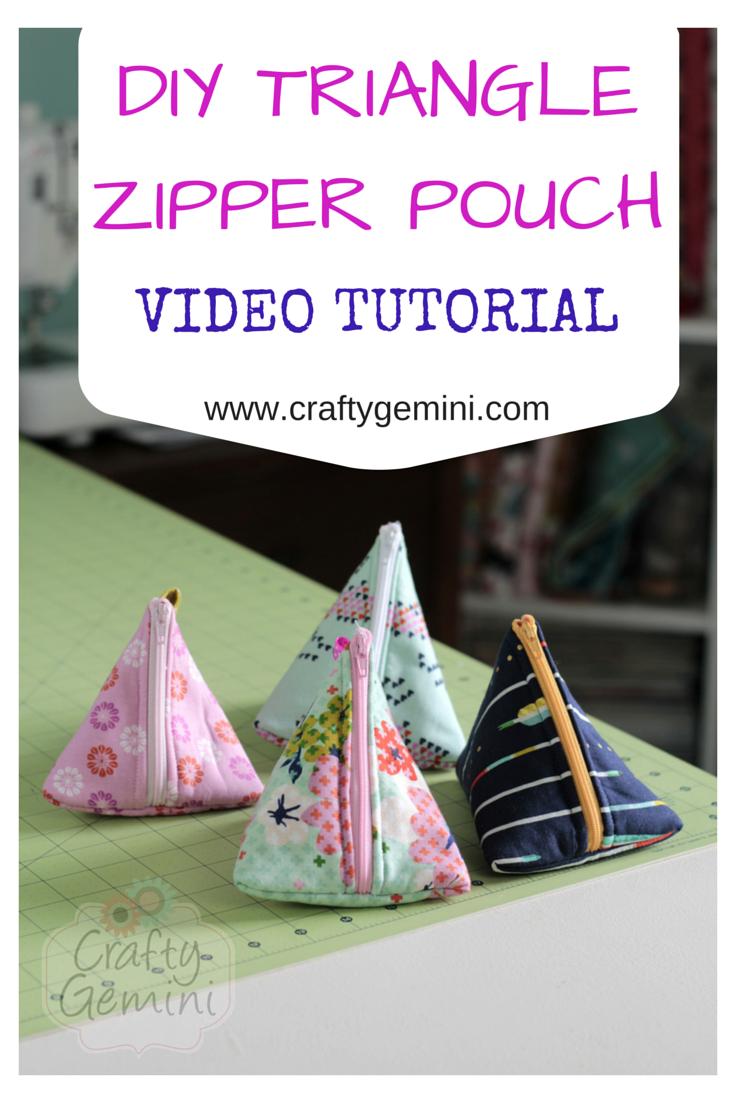 How to Make Triangle Zipper Pouches- Video TutorialCrafty Gemini