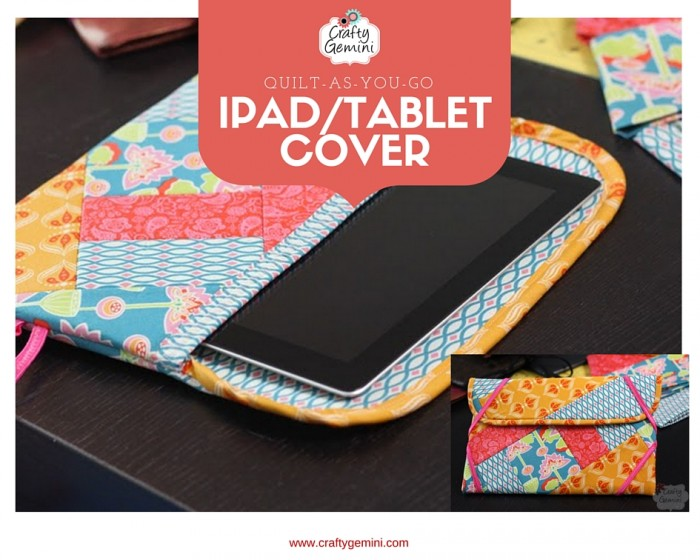 quilt as you go ipad tablet sleeve cover by crafty gemini