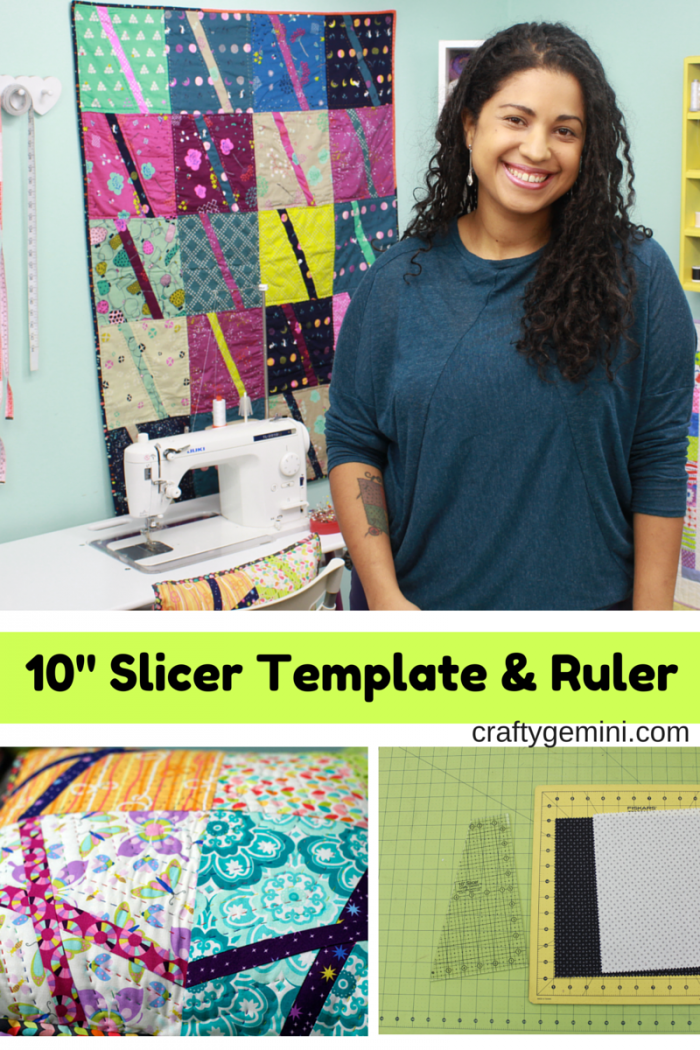 "The first Crafty Gemini quilting template & ruler- 10"" Slicer!"