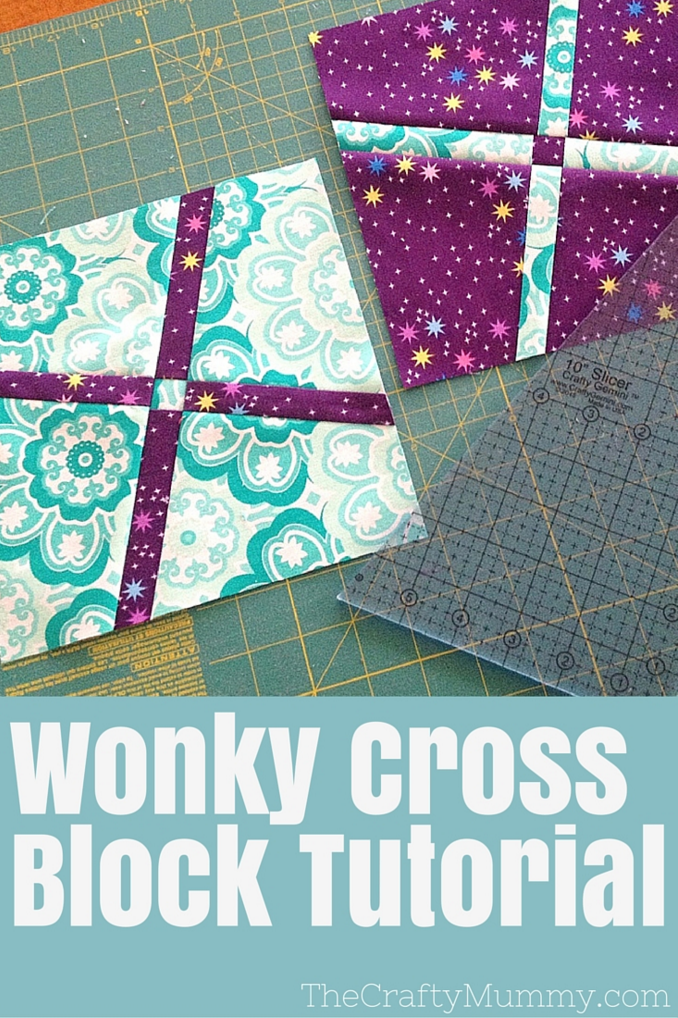 wonky cross block tutorial 10 inch slicer quilt block tutorial