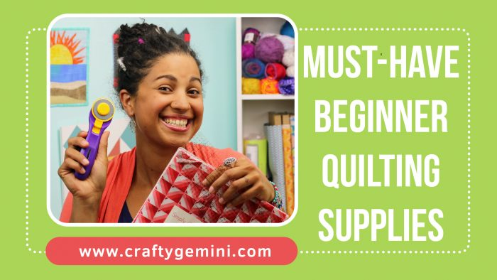Must Have Quilting Supplies For Beginners Crafty Gemini