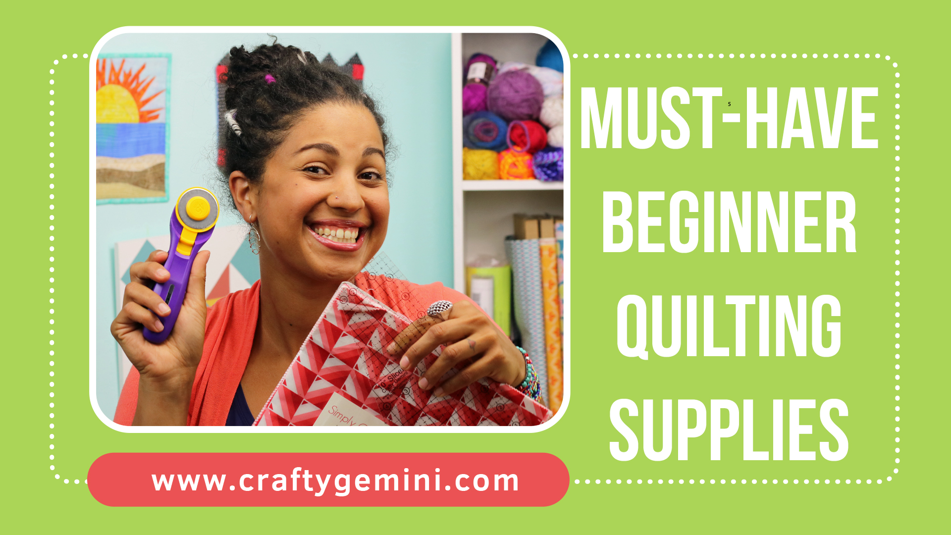 must have beginner quilting supplies video by crafty gemini