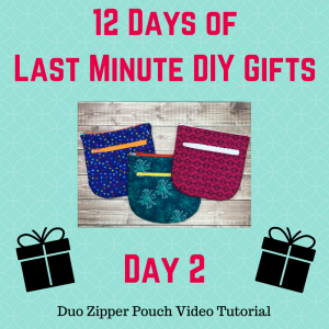Day 2 of 12 days of last minute DIY gifts duo sipper pouch with crafty gemini